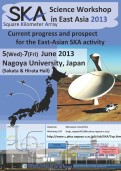 East Asian Science Workshop on SKA | 5-7 June 2013, Nagoya, Japan